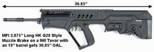 "MFI 3.875"" Long HK G28 Style Muzzle Brake on a IWI Tavor with an 18"" barrel customer states that he gets 30.80""+ OAL."
